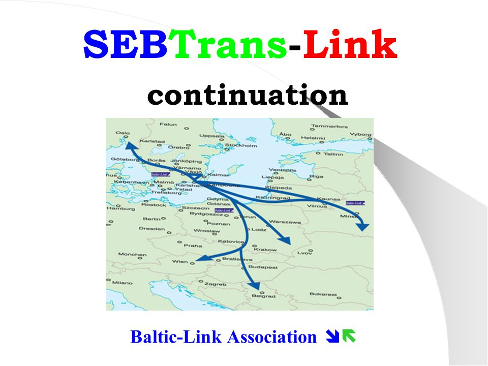 SEBTrans-Link continuation Baltic-Link Association