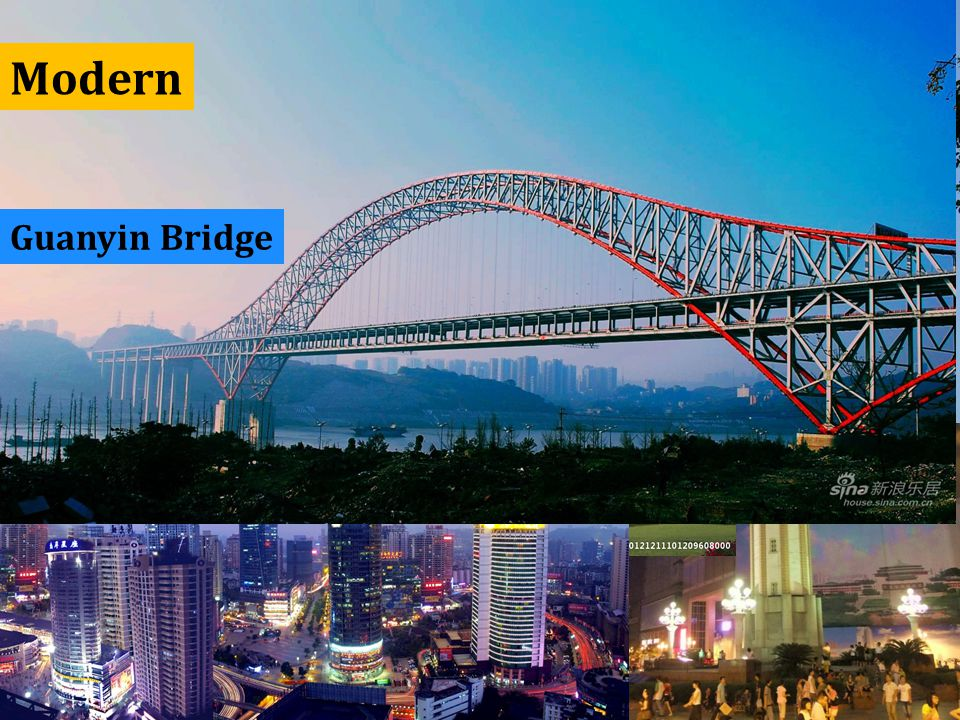 Half of the World top 500 Enterprises resides in Chongqing ChaoTianmen Square Liberation Monument Grand Theatre Guanyin Bridge Modern