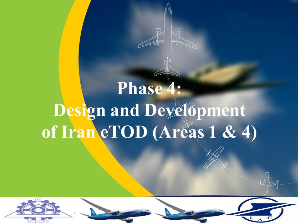 Phase 4: Design and Development of Iran eTOD (Areas 1 & 4)