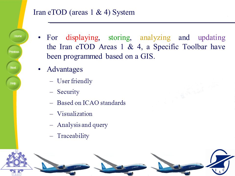 Home Previous Next Help Iran eTOD (areas 1 & 4) System For displaying, storing, analyzing and updating the Iran eTOD Areas 1 & 4, a Specific Toolbar h