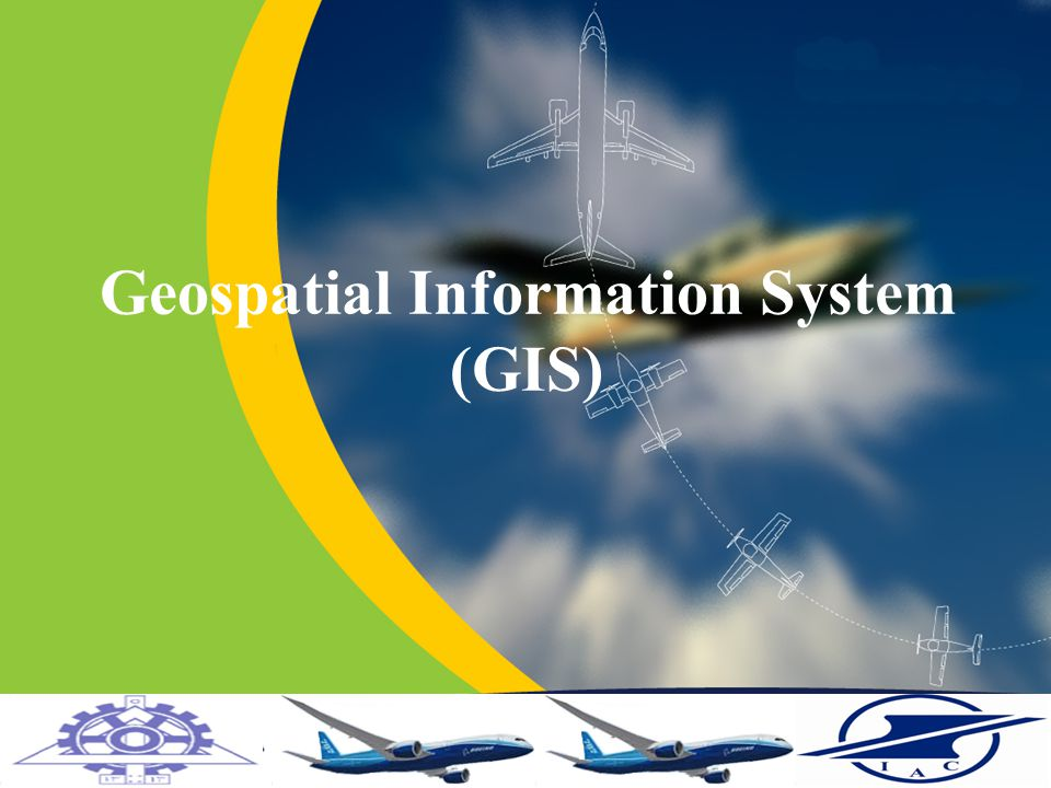 Home Previous Next Help Geospatial Information System (GIS) A computer-based system for capturing, storing, updating, manipulating, analyzing and displaying geospatial referenced information Most of Aeronautical information is geospatially referenced and ideal for incorporation in a GIS.