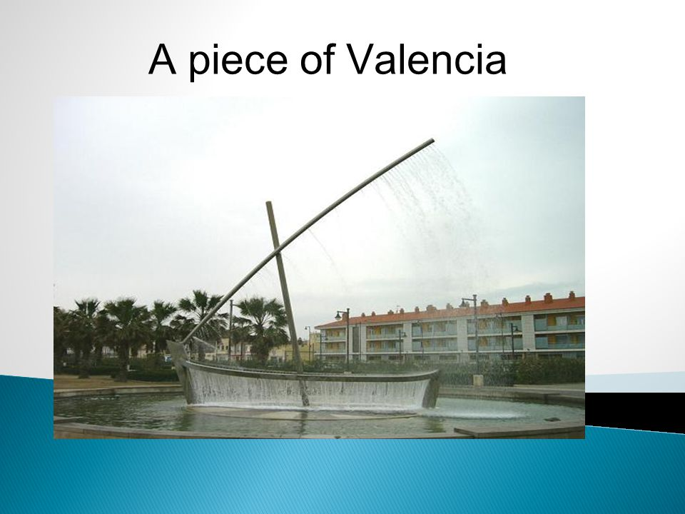 A piece of Valencia