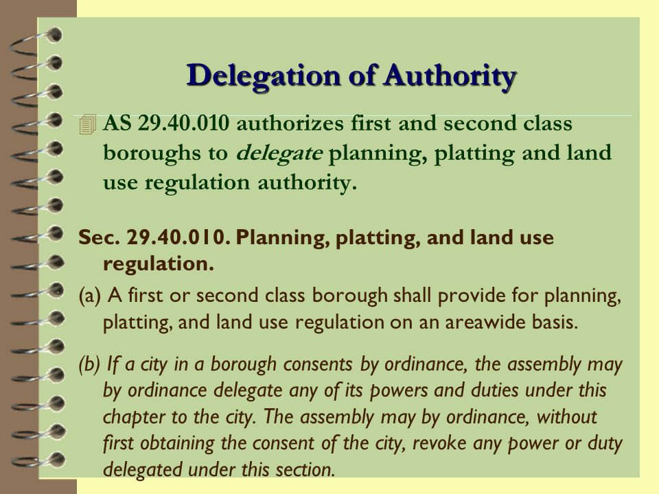 Planning Commission Authority AS 29.40.020. Planning commission (continued).