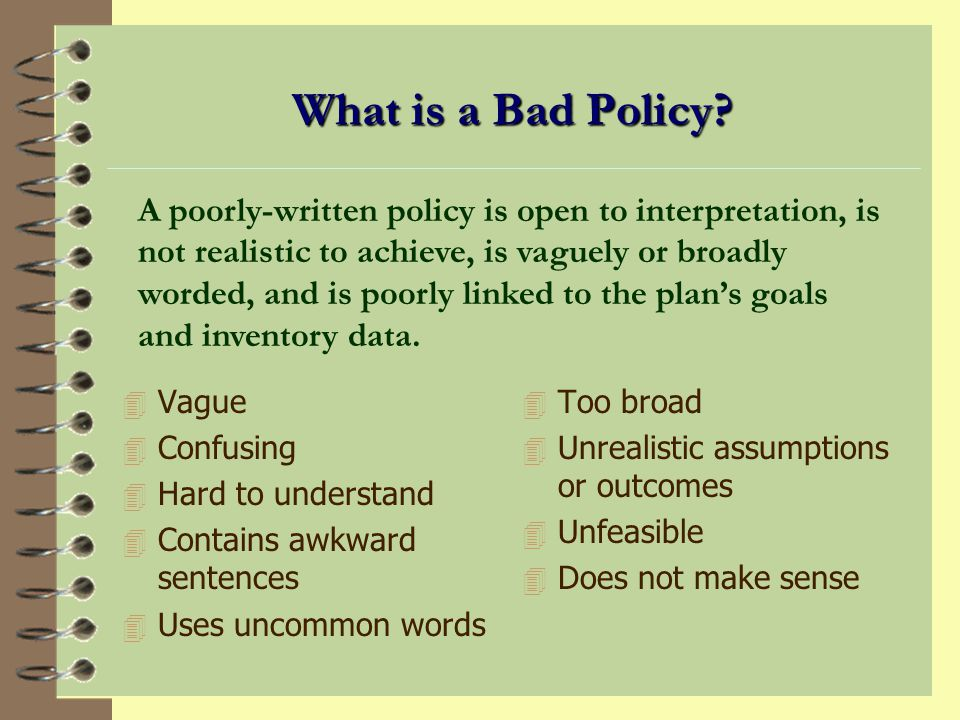 What is a Good Policy.