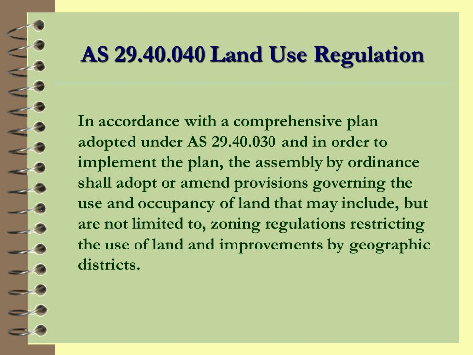 Plan Implementation Includes: 4 Zoning regulations 4 Zoning authorizations 4 Subdivision regulations 4 Additional implementation tools such as building codes
