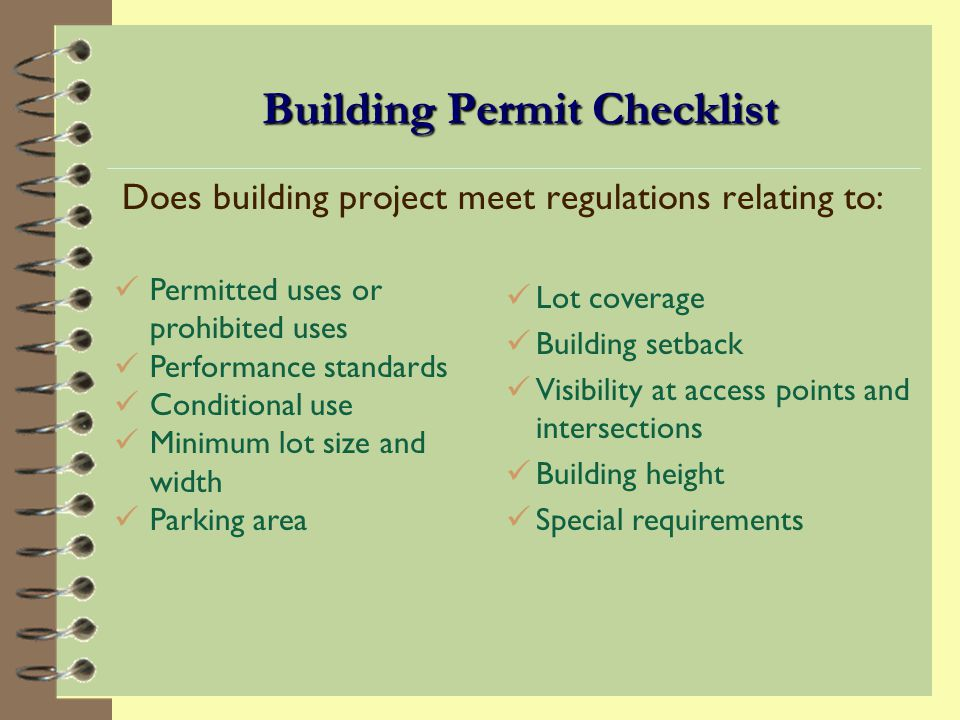 Building Permit Checklist Is building project within property boundaries.