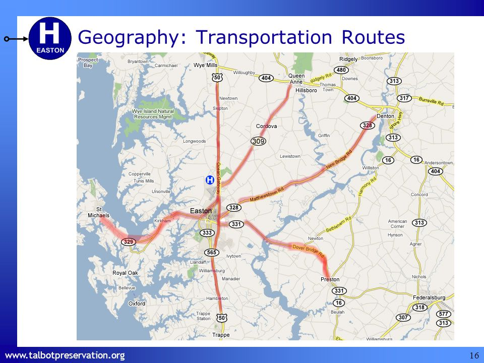 www.talbotpreservation.org 16 Geography: Transportation Routes