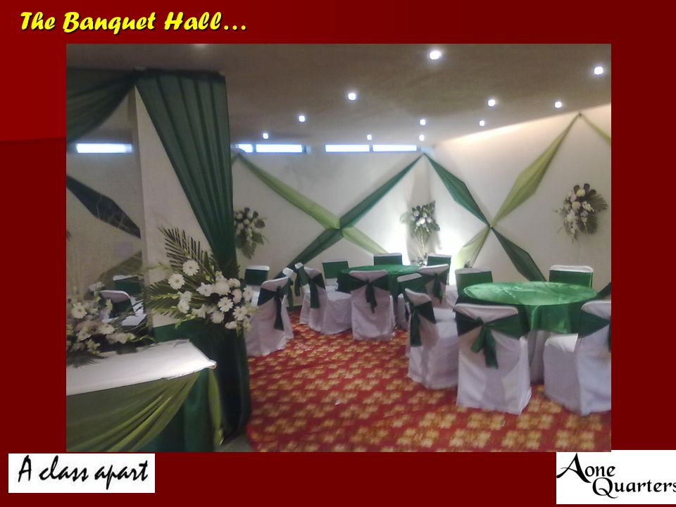 The Banquet Hall…