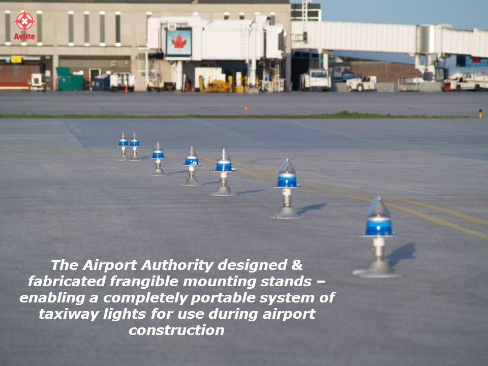 The Airport Authority designed & fabricated frangible mounting stands – enabling a completely portable system of taxiway lights for use during airport construction