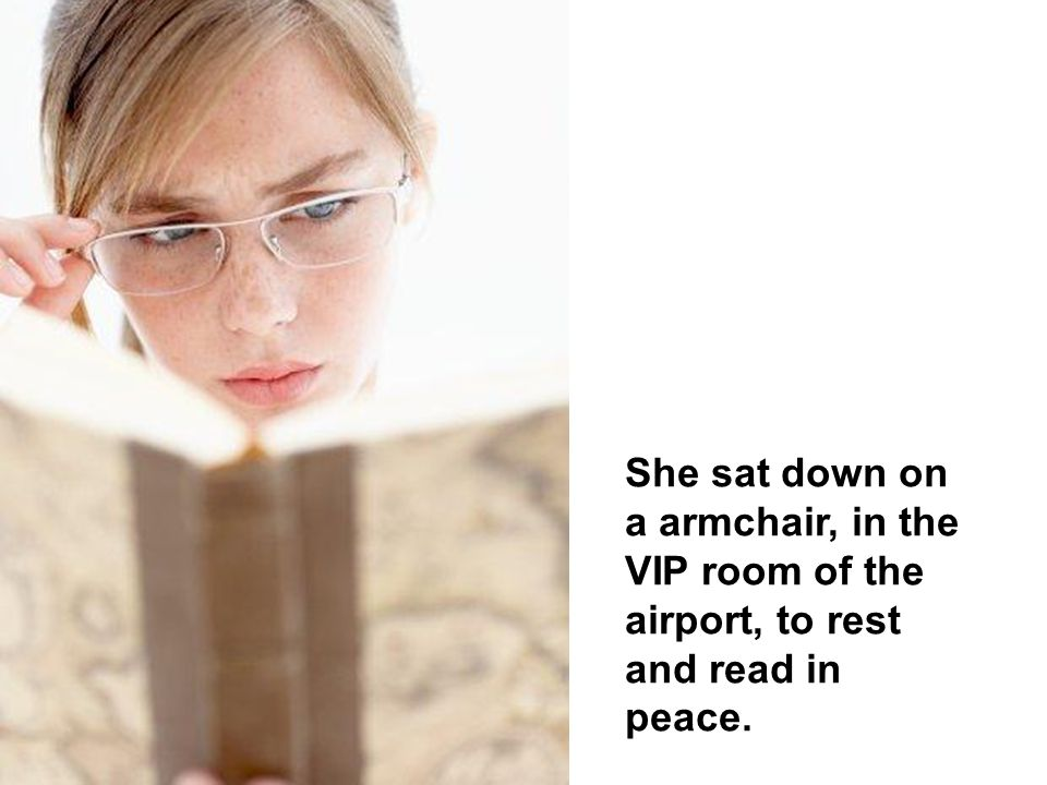 As she had to wait for hours, she decided to buy a book and to spend her time.
