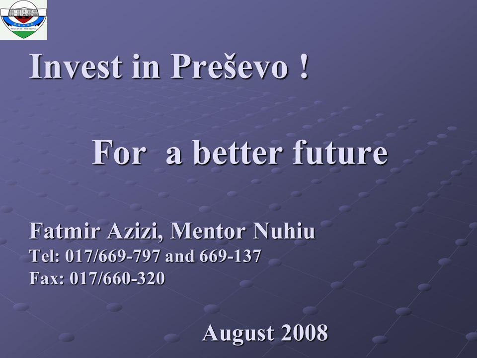 Invest in Preševo .