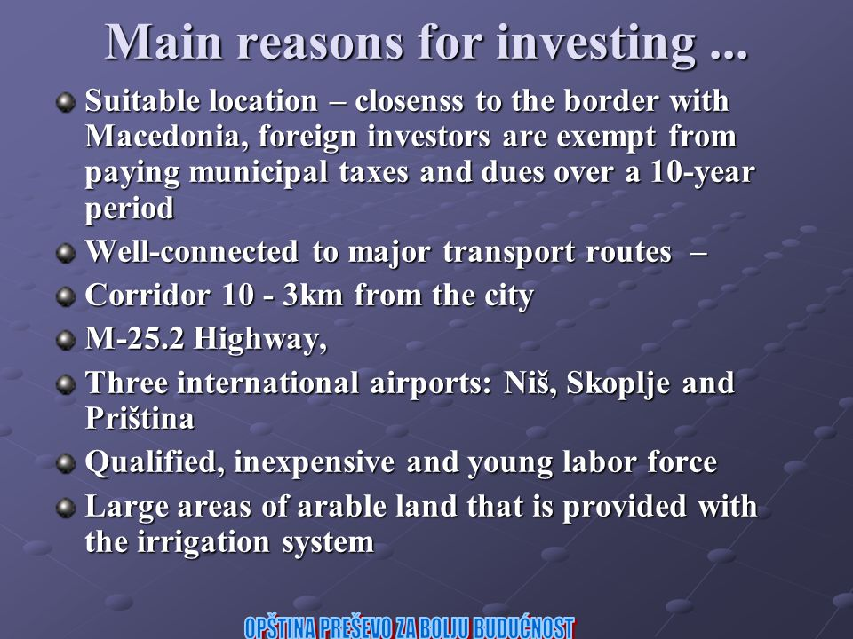 Main reasons for investing...