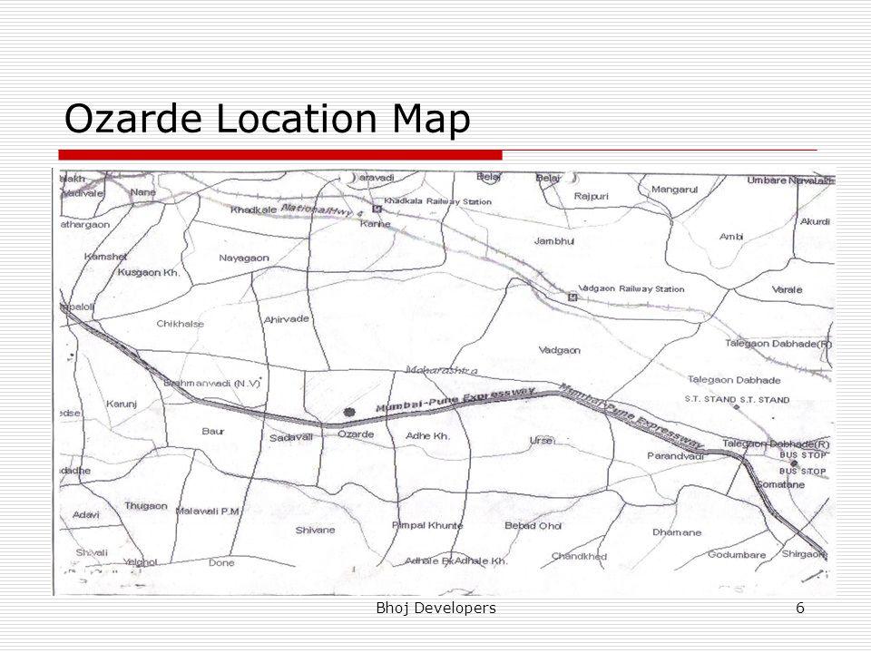Bhoj Developers6 Ozarde Location Map