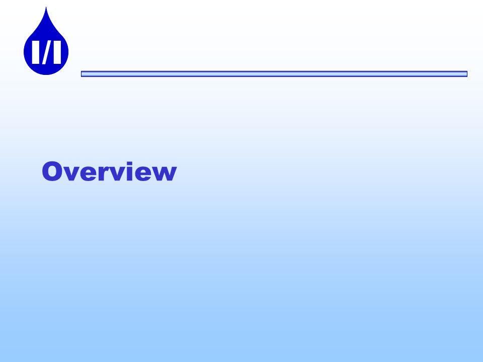 I/I Overview