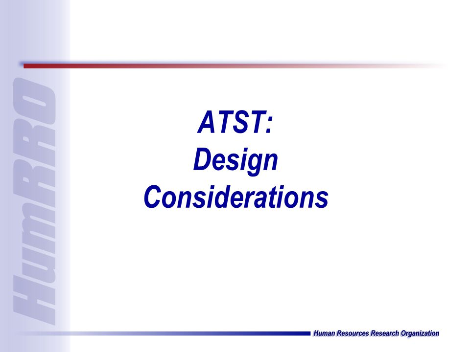 ATST: Design Considerations