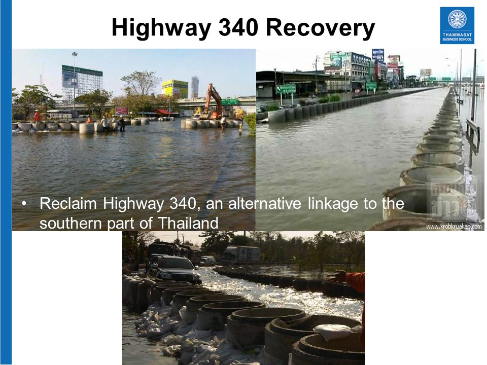 Highway 340 Recovery Reclaim Highway 340, an alternative linkage to the southern part of Thailand