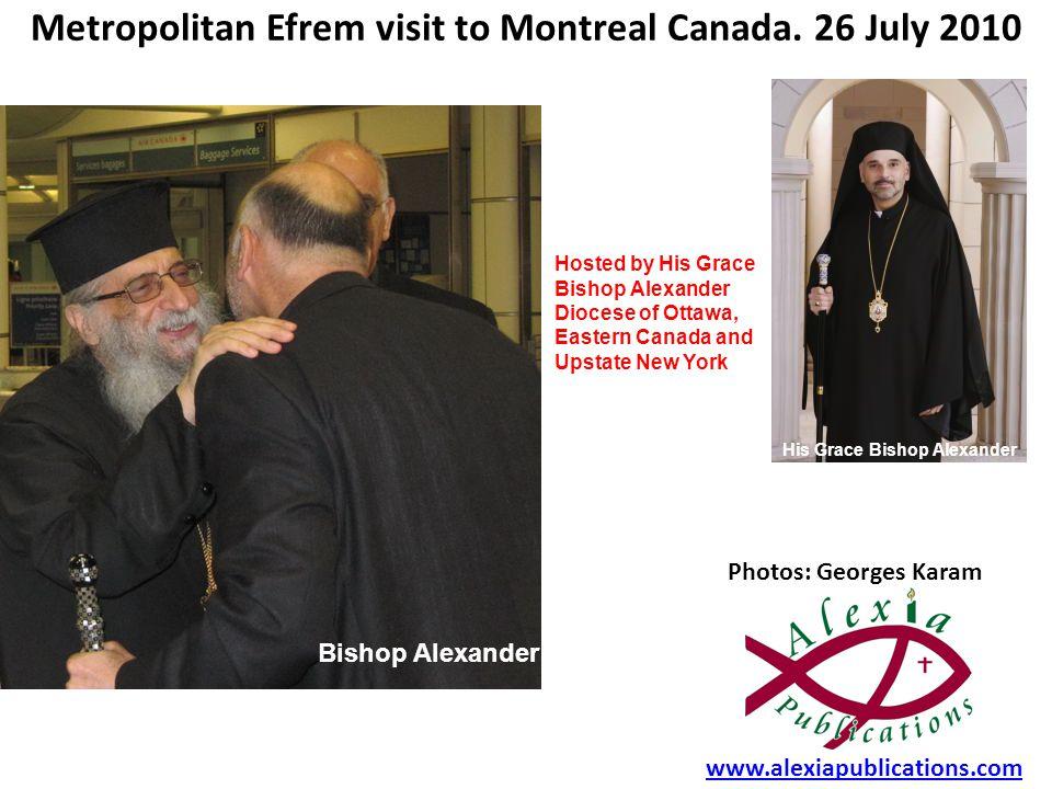 Metropolitan Efrem visit to Montreal Canada.