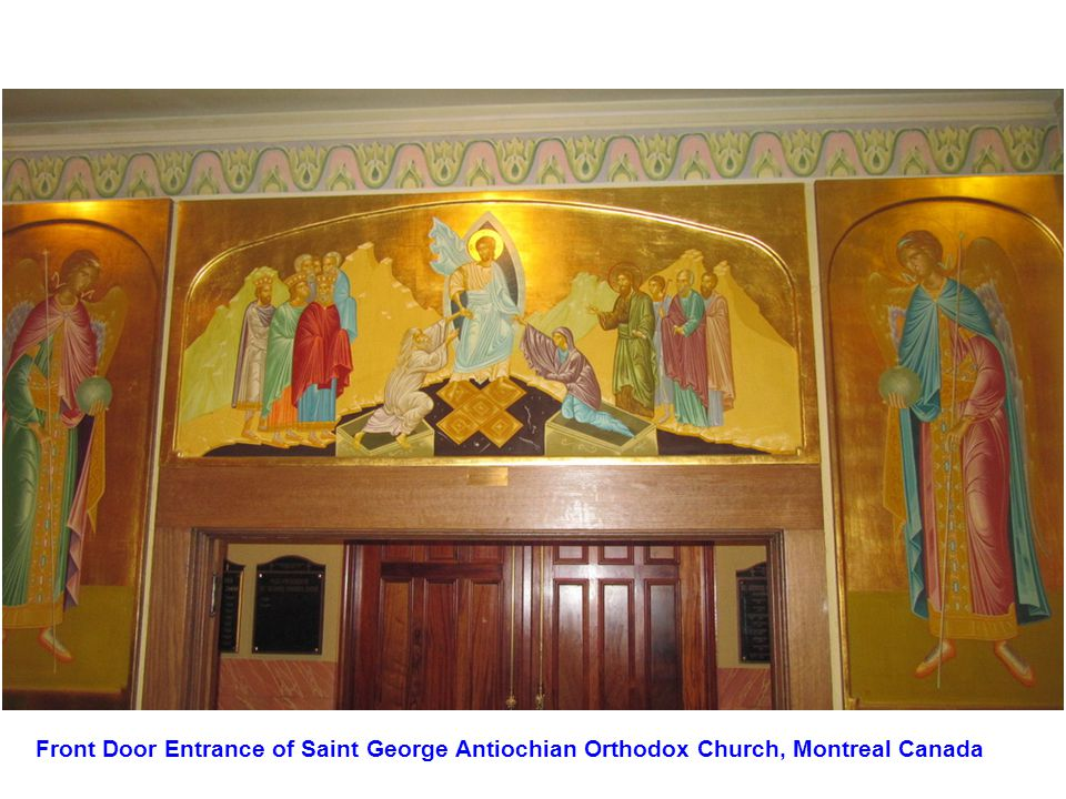 Front Door Entrance of Saint George Antiochian Orthodox Church, Montreal Canada