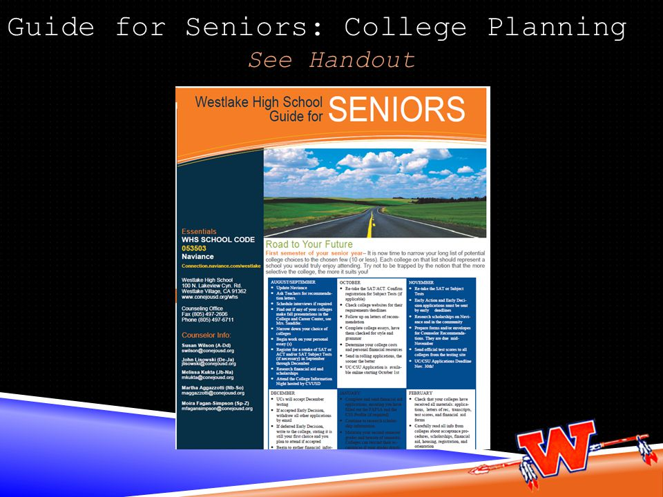 Guide for Seniors: College Planning See Handout