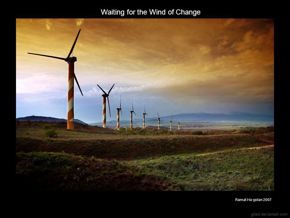 gilad.deviantart.com Waiting for the Wind of Change Ramat Ha-golan 2007