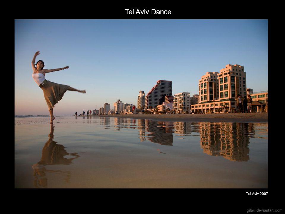 gilad.deviantart.com Tel Aviv Dance Tel Aviv 2007