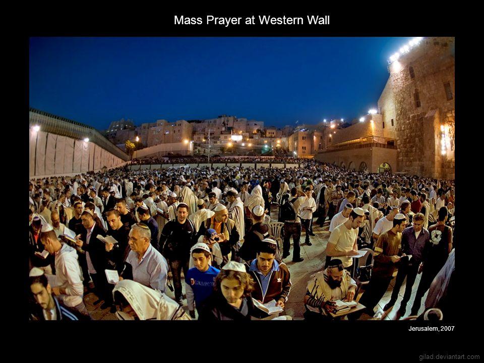 gilad.deviantart.com Mass Prayer at Western Wall Jerusalem, 2007