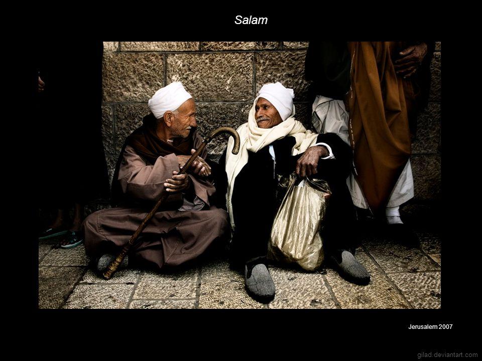 gilad.deviantart.com Salam Jerusalem 2007