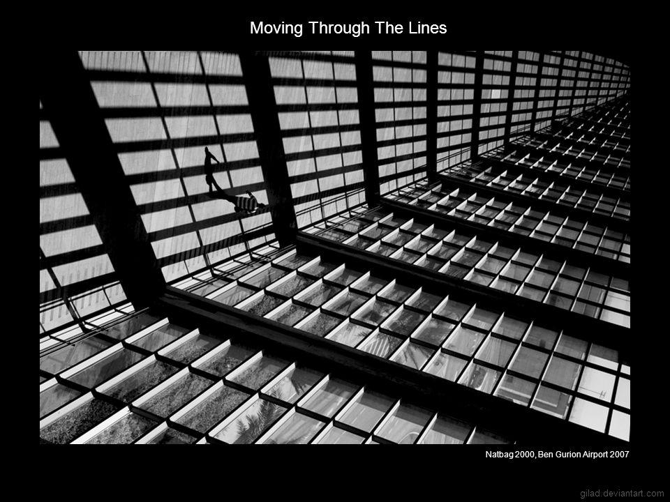 gilad.deviantart.com Moving Through The Lines Natbag 2000, Ben Gurion Airport 2007