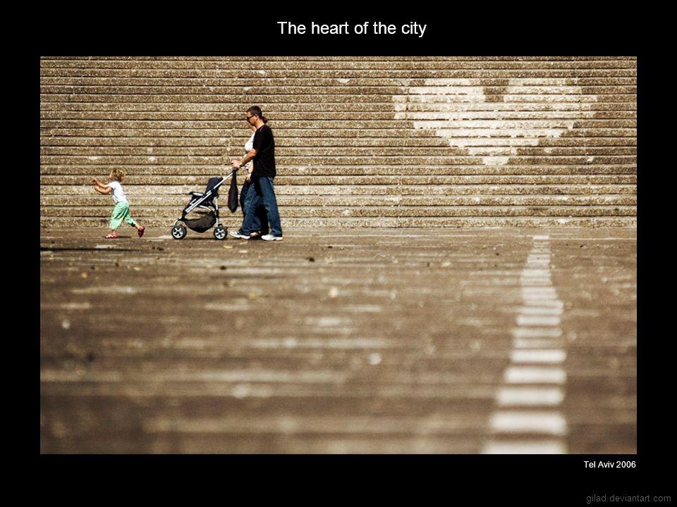 gilad.deviantart.com The heart of the city Tel Aviv 2006