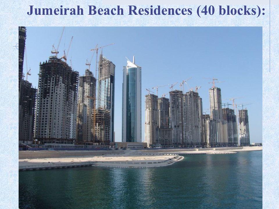 Jumeirah Beach Residences (40 blocks):
