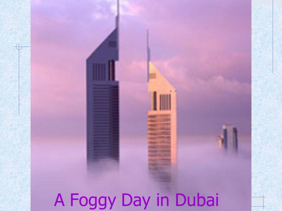 A Foggy Day in Dubai
