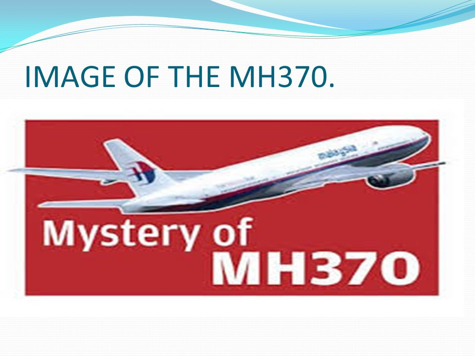 IMAGE OF THE MH370.