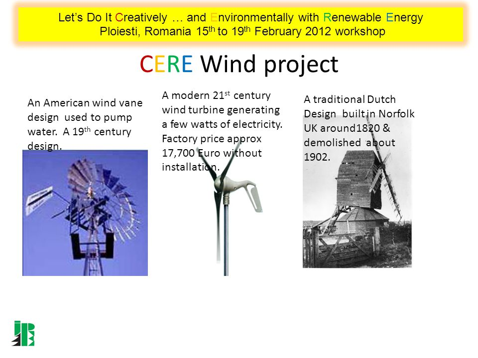 CERE Wind project An American wind vane design used to pump water.