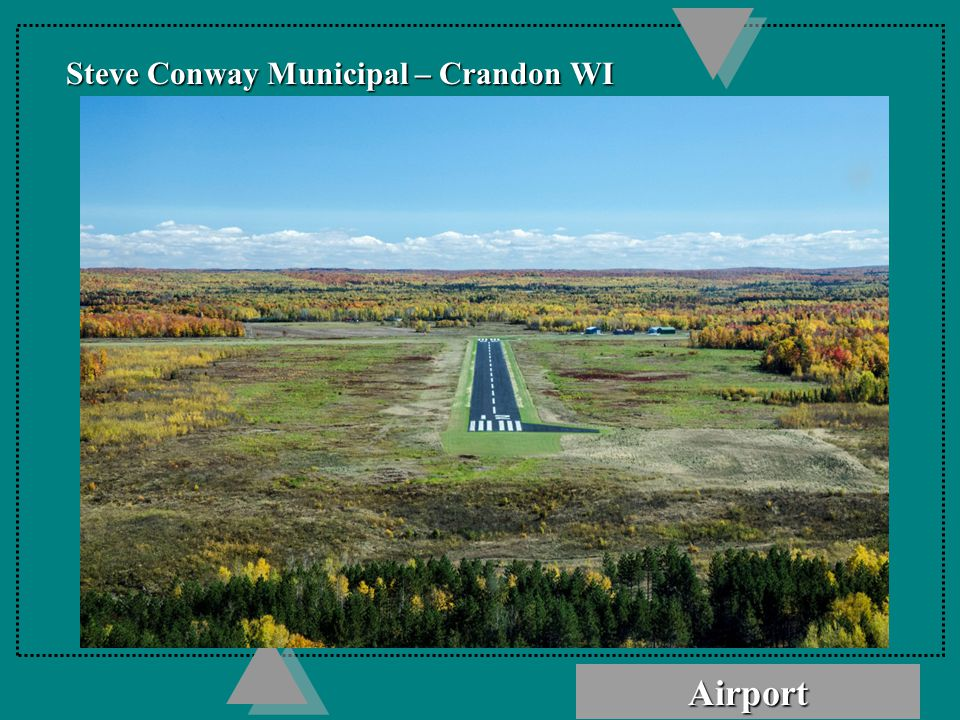 Award Winning Airport Crandon, WI