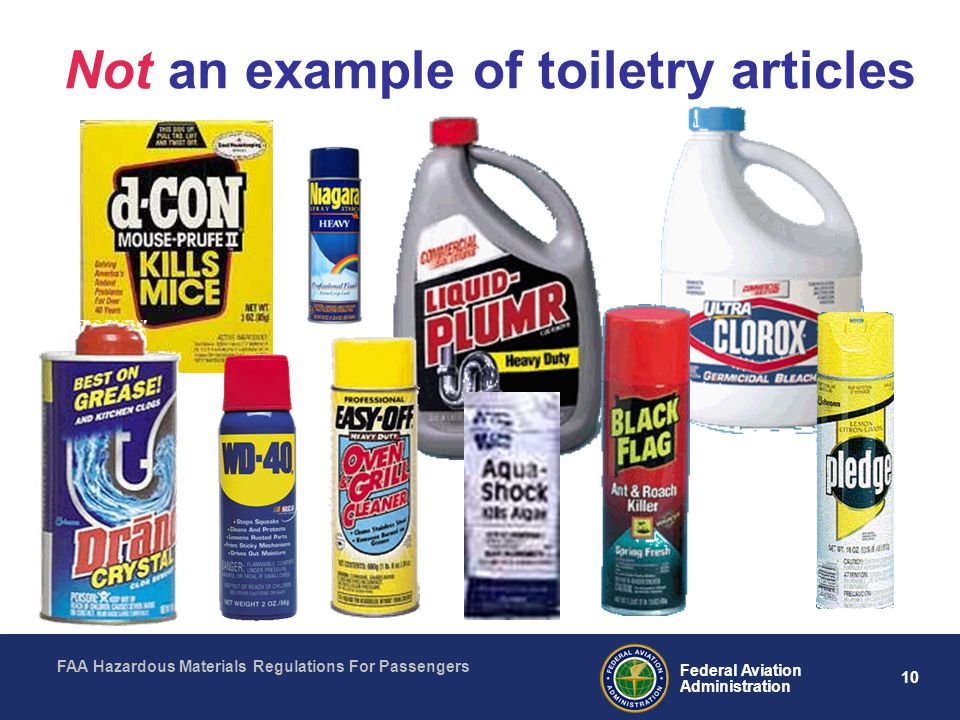 FAA Hazardous Materials Regulations For Passengers 10 Federal Aviation Administration Not an example of toiletry articles