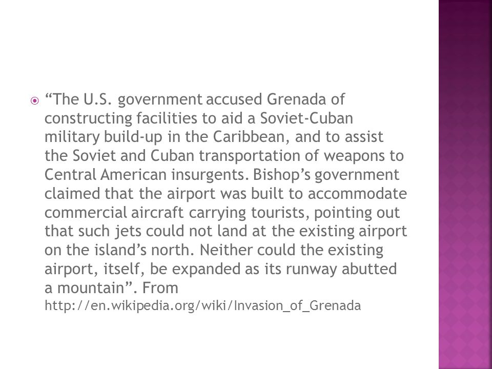 The U.S. government accused Grenada of constructing facilities to aid a Soviet-Cuban military build-up in the Caribbean, and to assist the Soviet and