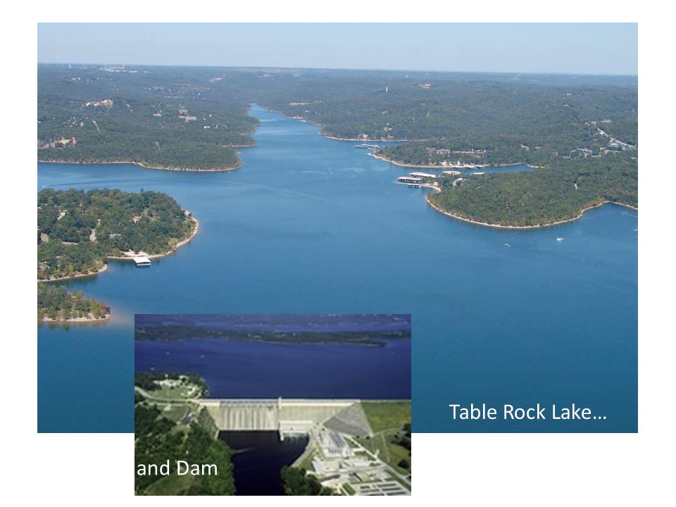 Table Rock Lake… and Dam