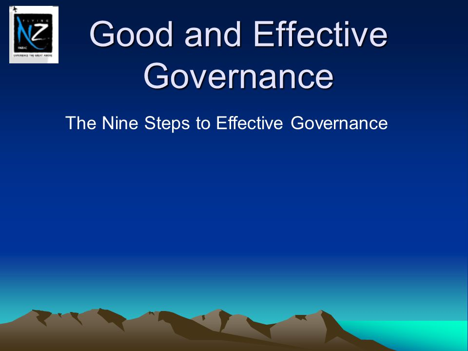 Good and Effective Governance The Nine Steps to Effective Governance