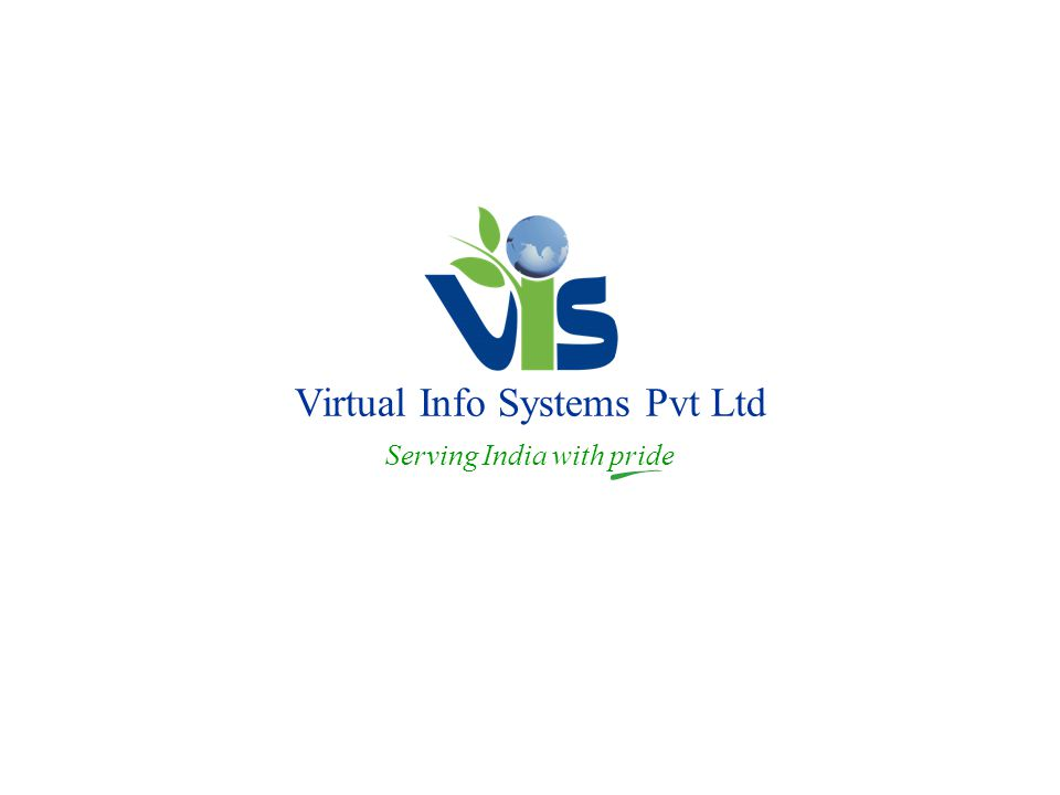 Virtual Info Systems Pvt Ltd Serving India with pride
