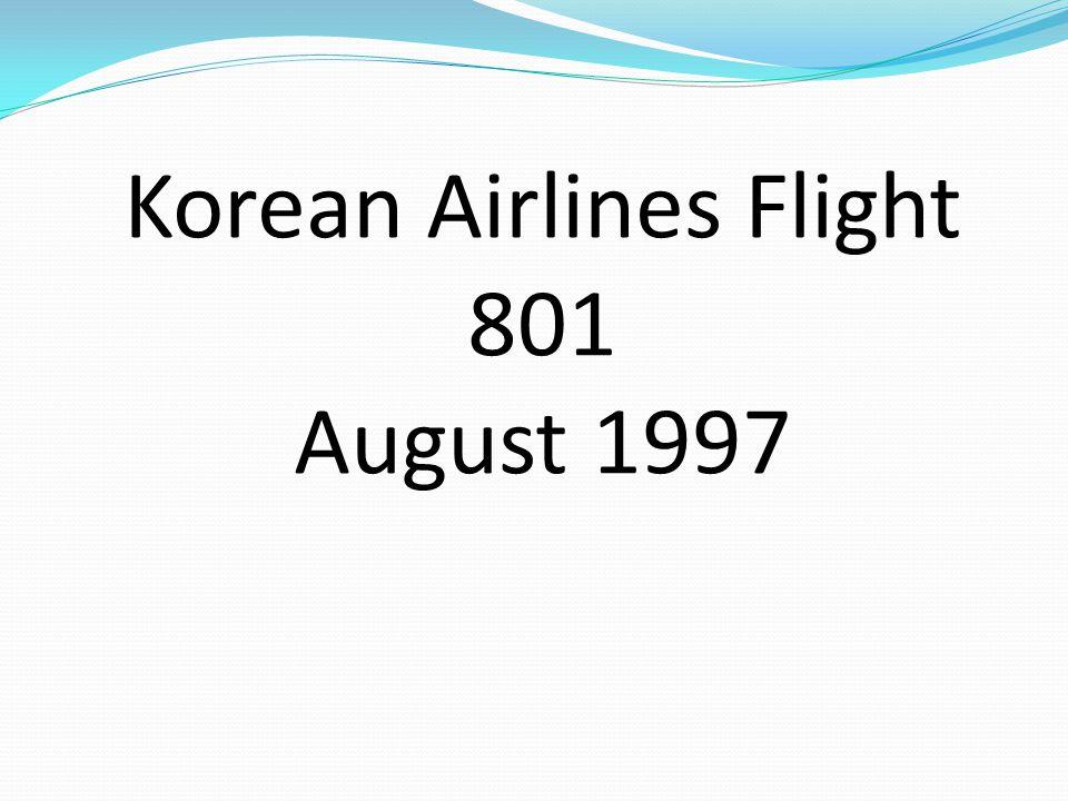 Korean Airlines Flight 801 August 1997