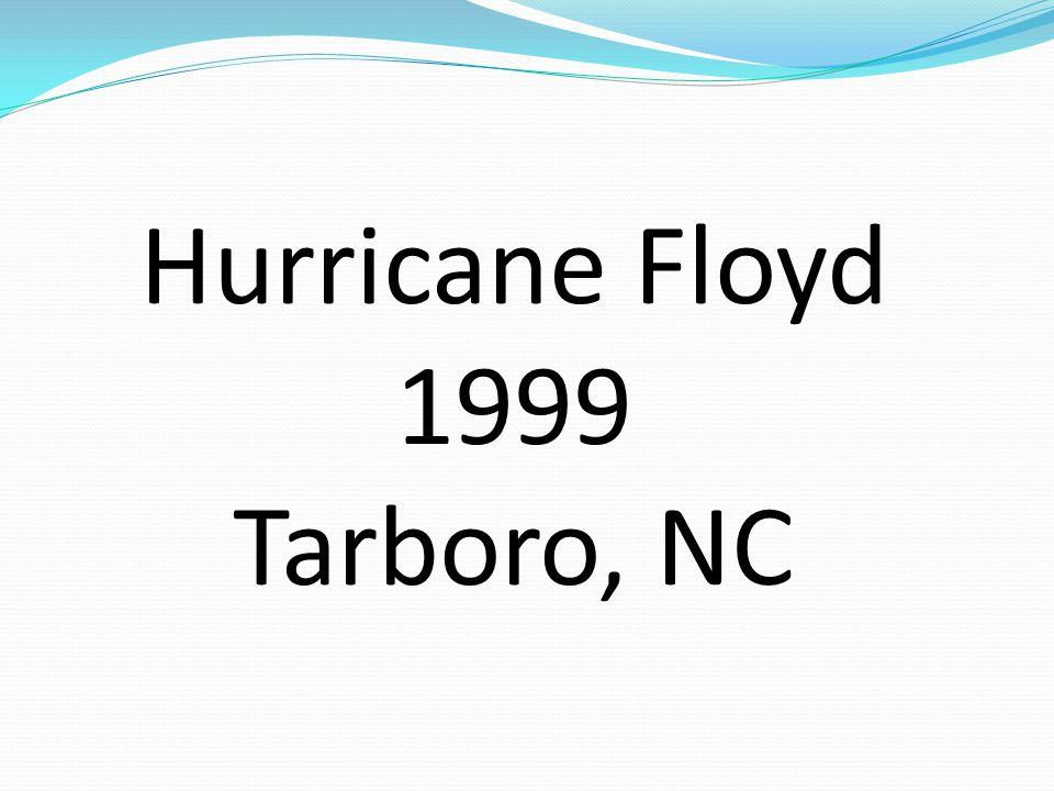 Hurricane Floyd 1999 Tarboro, NC