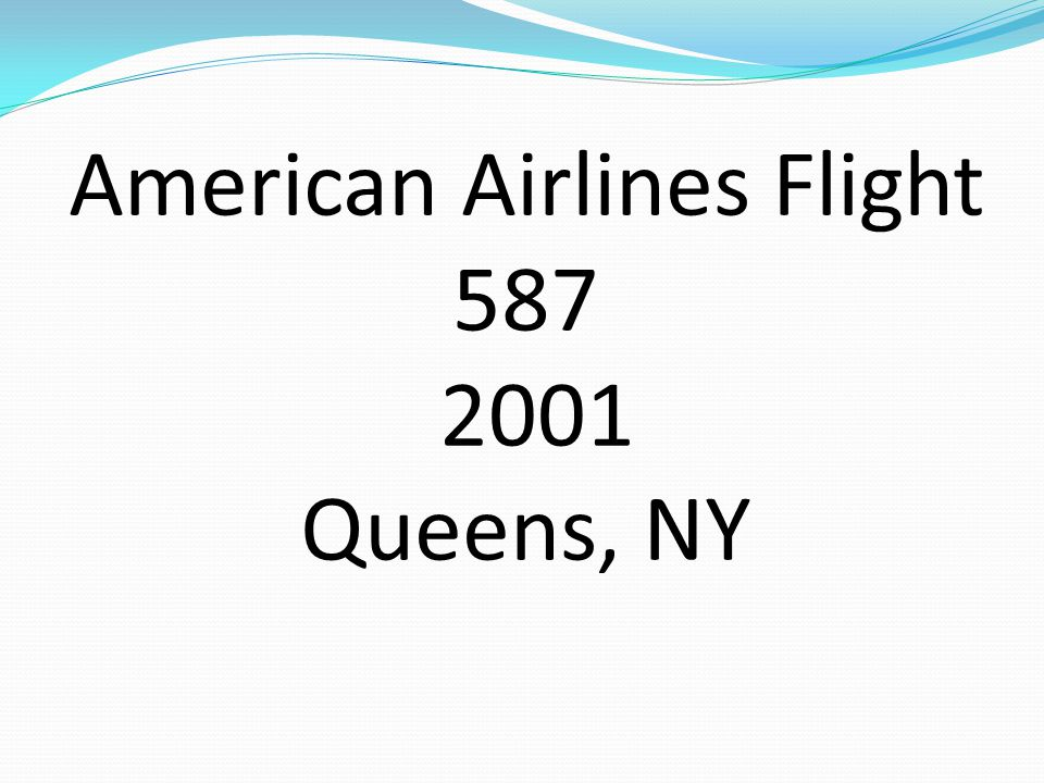 American Airlines Flight 587 2001 Queens, NY