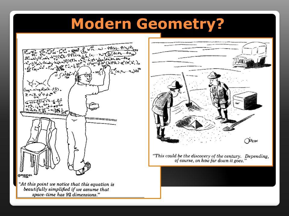 Modern Geometry?