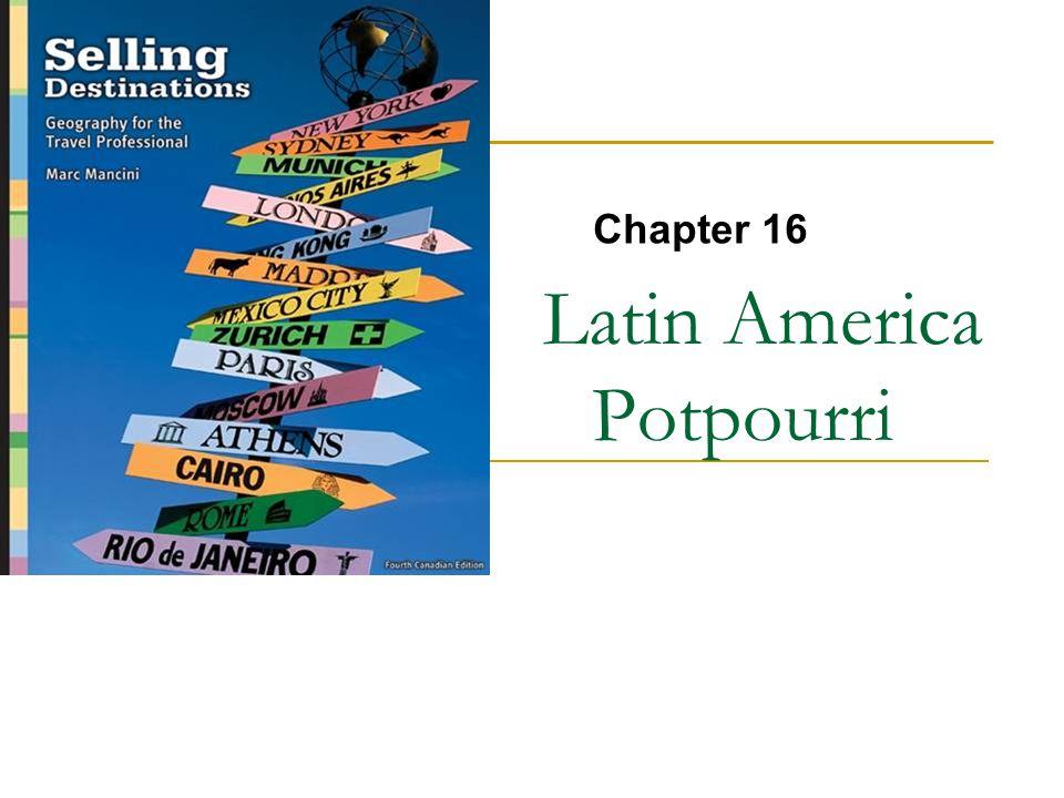 Latin America Potpourri Chapter 16