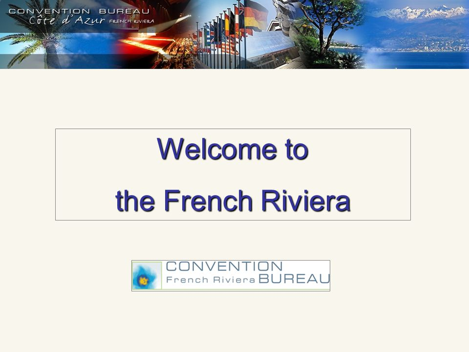 Welcome to the French Riviera