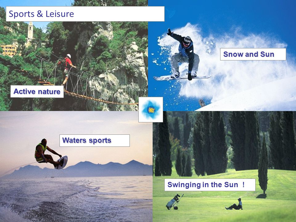 Sports & Leisure Swinging in the Sun ! Waters sports Active nature Snow and Sun