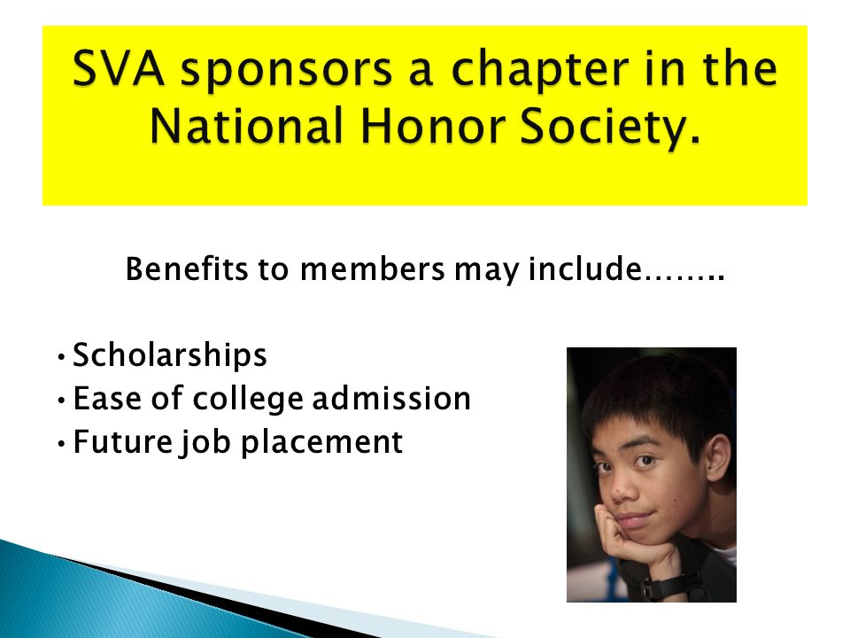 Benefits to members may include…….. Scholarships Ease of college admission Future job placement