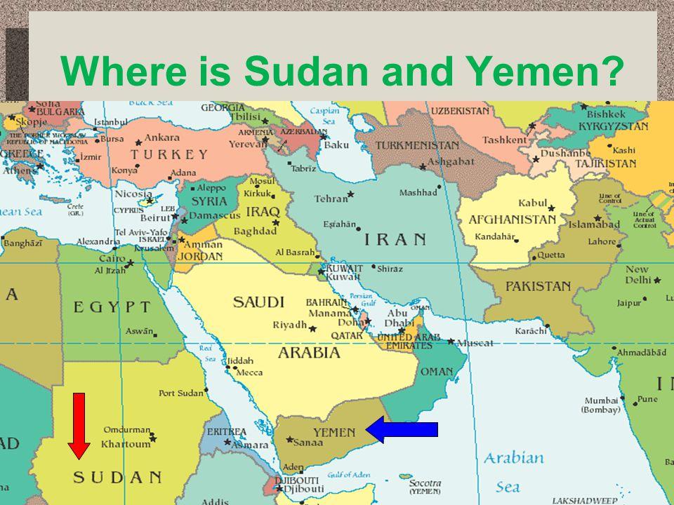 Where is Sudan and Yemen?