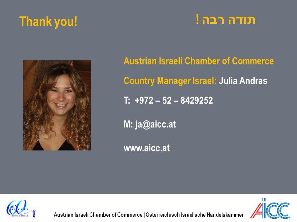 Austrian Israeli Chamber of Commerce | Österreichisch Israelische Handelskammer Thank you! Austrian Israeli Chamber of Commerce Country Manager Israel