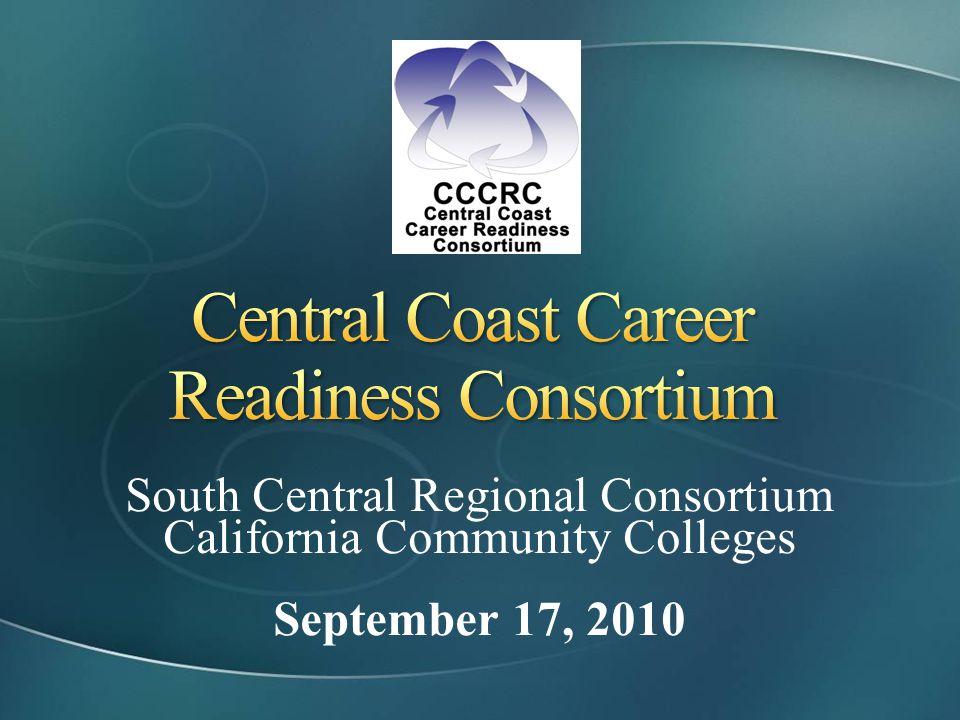 South Central Regional Consortium California Community Colleges September 17, 2010
